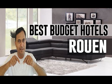 Cheap And Best Budget Hotels In Rouen, France