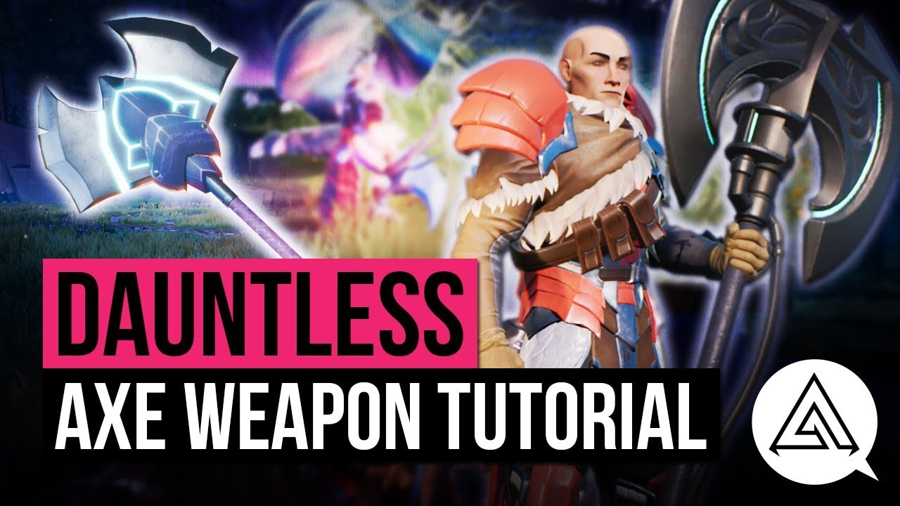 Axe Away In Dauntless With This Video Tutorial - GameSpace com