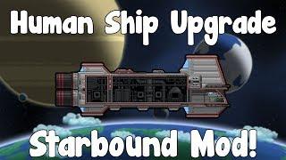Human Ship Upgrade - Starbound Mod - BETA