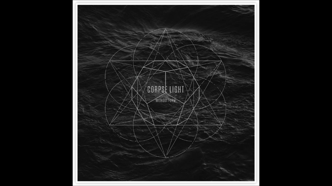 Corpse Light - Without Form - 2015 Full Length (high quality ...