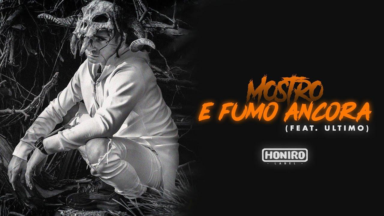 Mostro E Fumo Ancora Feat Ultimo Prod By Enemies