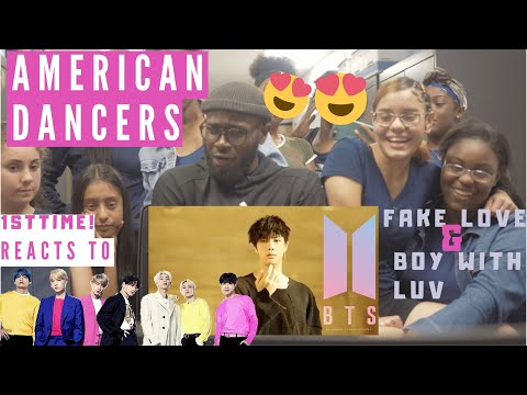AMERICAN DANCERS 1st Time Reacts to BTS!! FAKE LOVE & BOY WITH LUV!!!