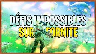 ON REALISE DES DEFIS IMPOSSIBLE SUR FORTNITE !