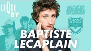 Clique By Baptiste Lecaplain #CliqueByBaptiste