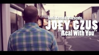joey gzus real with you promotional video