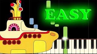 Video THE BEATLES - YELLOW SUBMARINE - Easy Piano Tutorial download MP3, 3GP, MP4, WEBM, AVI, FLV November 2018