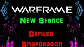 [U17.11] Warframe - Mios - Defiled Snapdragon - New Stance | N00blShowtek