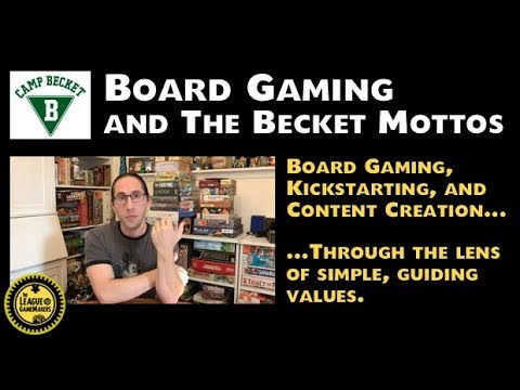 Board Gaming and The Becket Mottos