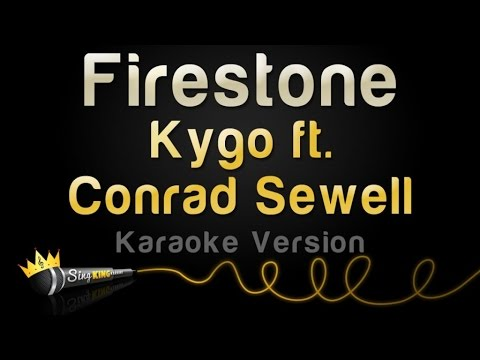 Kygo  Firestone Karaoke Version