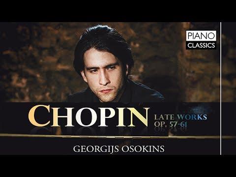 Chopin Late Works Op. 57-61 (Full Album)