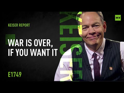 Keiser Report | War is Over, If You Want It | E1749