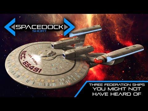 Star Trek: Three Federation Starships You Might Not Have Heard Of