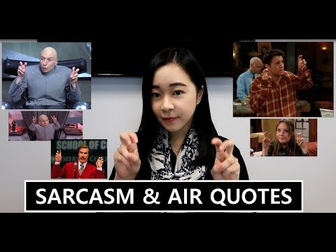 Let's Talk About: Sarcasm & Air Quotes | American Hand Gesture | 미국 제스쳐 (영어)