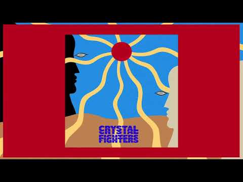 Crystal Fighters - All My Love (Official Audio) Mp3