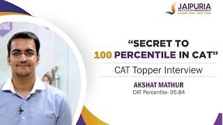 Secret to 100 Percentile in CAT 2018 | CAT Strategy | CAT Topper Interview