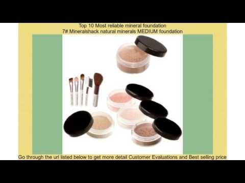 Top 10 Most reliable mineral foundation