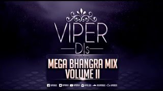 Mega Bhangra Mix Volume II | Viper DJs | Only The Biggest Dancefloor Hits