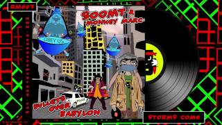 Soom T & Monkey Marc - Storms Come (Feat Solo Banton And Marina P)