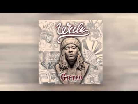Wale - The Curse Of The Gifted (FULL)
