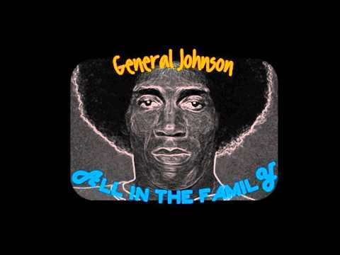 General Johnson - All In The Family