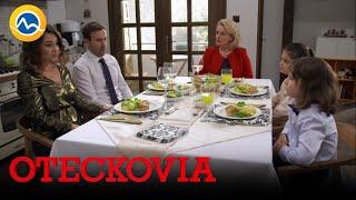 OTECKOVIA - Náročný spoločný obed s Marikou a Sisou