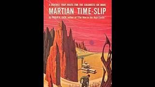 Philip K Dick :: Martian Time Slip :: Chapter 01 :: Audiobook