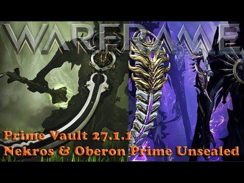 Warframe - Prime Vault 27.1.1 Nekros & Oberon Prime Unsealed