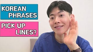 How To Pick Up Korean Guys With Korean Phrases l Korean Pick Up Lines