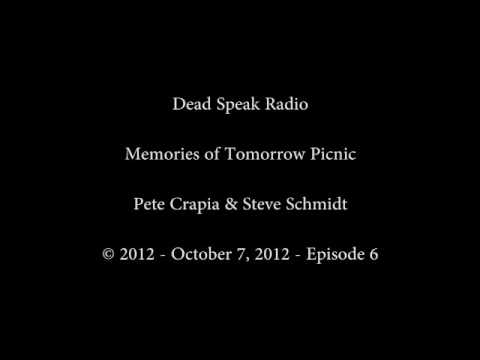 Dead Speak Radio - Pete Crapia and Steve Schmidt - October 07 2012