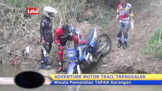 Adventure Gokil & Kecelakaan Lucu  Motor Trail Trenggalek
