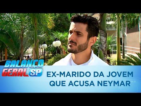 Ex-marido da jovem que acusa Neymar quebra o silêncio