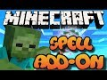 Minecraft Magic Spells Addon/Mod Download (mcpe/xbox one/windows 10)