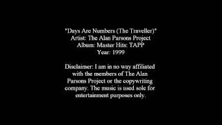 Days Are Numbers (The Traveller) - The Alan Parsons Project [Lyrics]