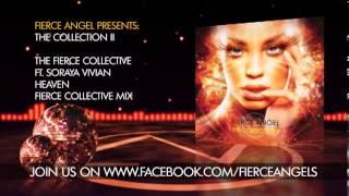 The Fierce Collective & Soraya Vivian - Heaven (Fierce Collective Mix)