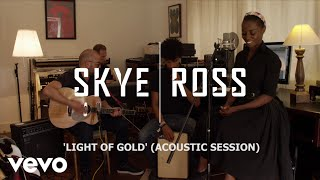 Skye | Ross - Light of Gold (Acoustic Video)