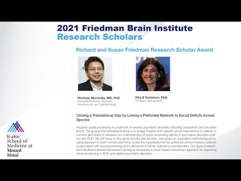 FBI Research Scholars: Hirofumi Morishita, MD, PhD and Rita Z Goldstein, PhD