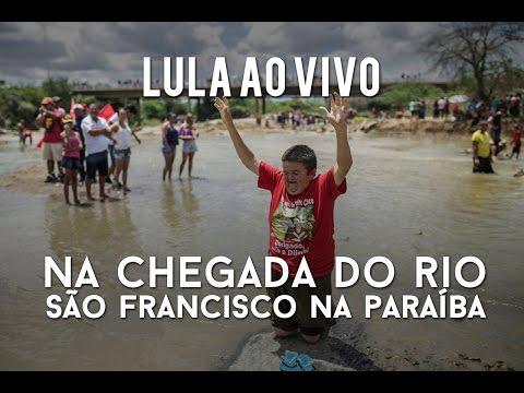 AO VIVO Lula e Dilma na chegada do Rio São Francisco na Paraíba