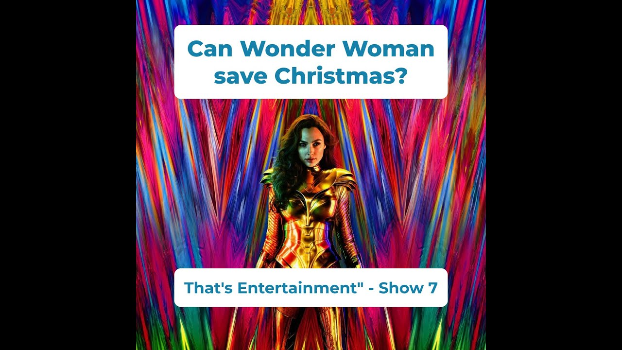 CAN WONDER WOMAN SAVE CHRISTMAS?