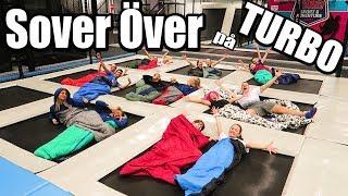 Sover över på TURBO *trampolinpark, en galen natt*