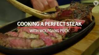 How to cook a perfect steak with Wolfgang Puck