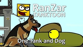 Tanktoon: One Tank and Dog. RanZar.