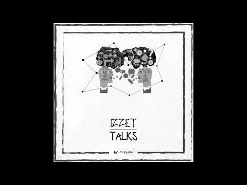 Izzet   Maybe Original Mix