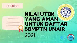 Nilai UTBK yang Aman untuk Daftar SBMPTN Unair 2021