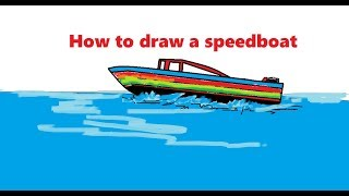 how to draw a speedboat for kids step by step Easily For kids