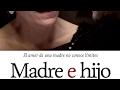 La mirada del hijo (Madre e hijo) (Trailer)