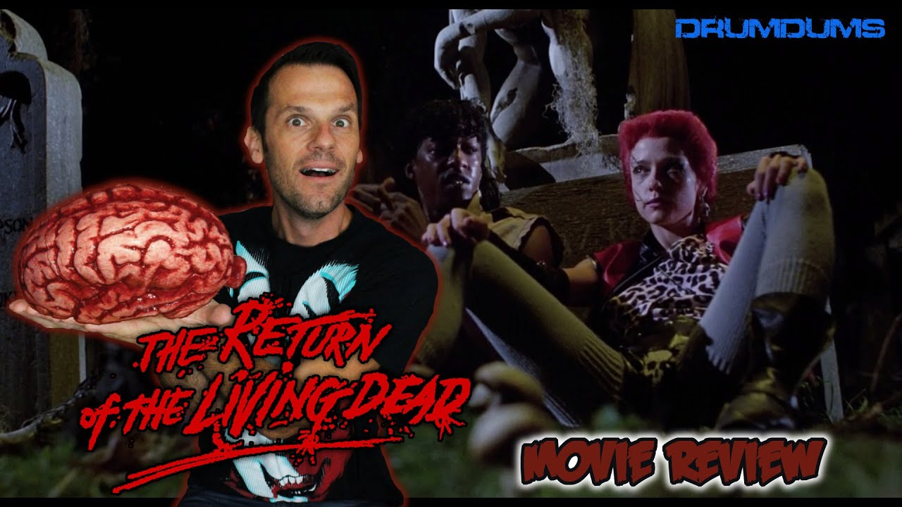 Return Of The Living Dead Movie Review (Shout Factory