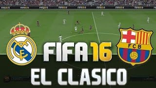 FIFA 16 Gameplay | Barcelona - Real Madrid el clasico 60fps