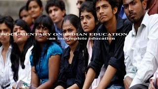 Indian Education System - an incomplete system