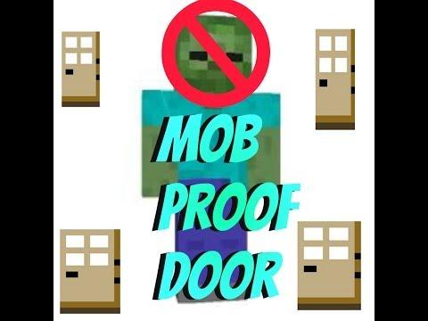 Best Mob Proof Doors [Always open]