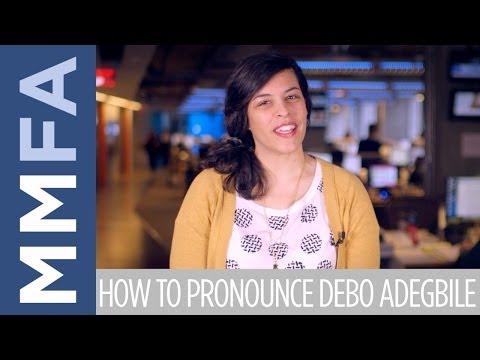 How To Pronounce Debo Adegbile [HD]